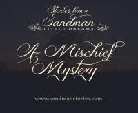 a mischief mystery